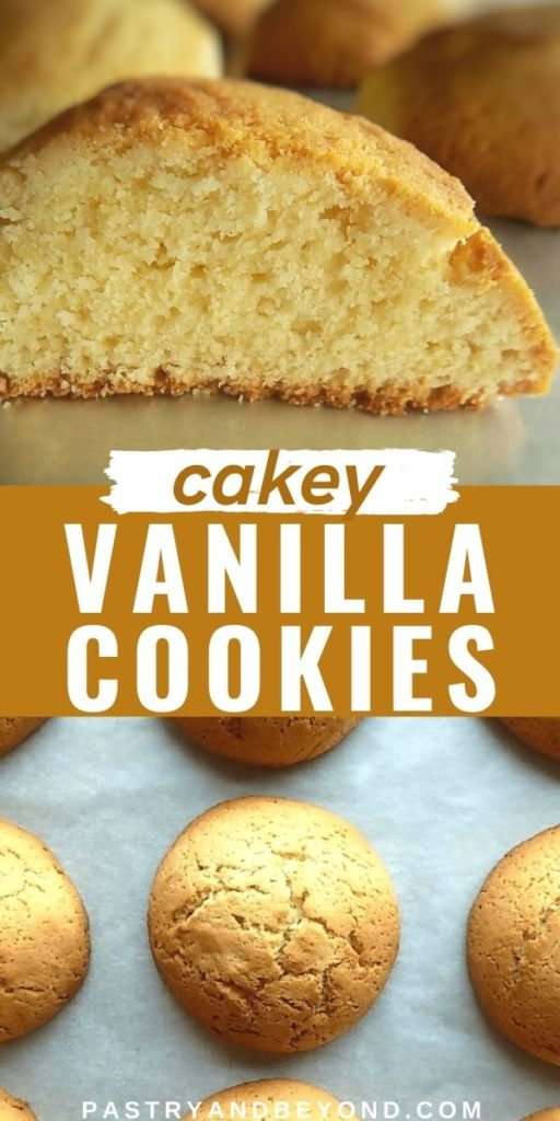 Half of the cakey vanilla cookie and overhead view of cookies with text overlay.