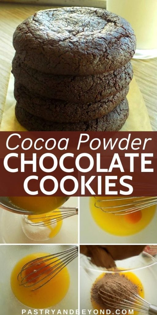 Stacked cocoa cookies and steps of making these cookies.