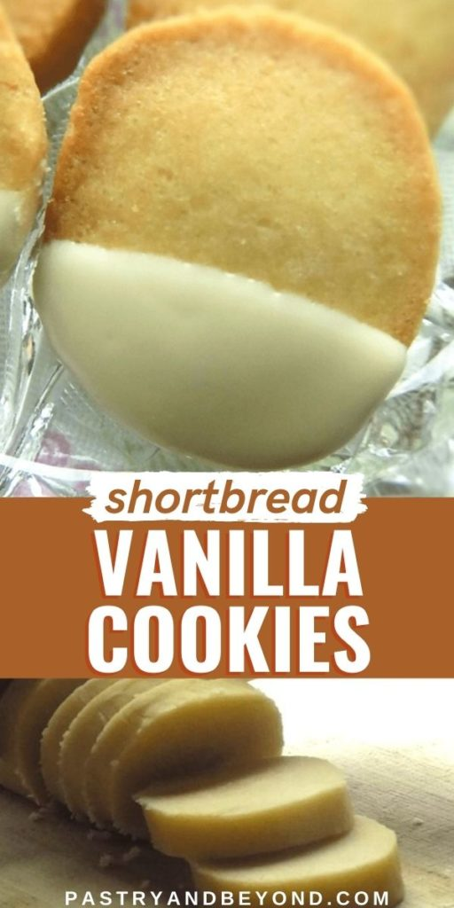 White chocolate dipped vanilla cookie and unbaked slices with text overlay.