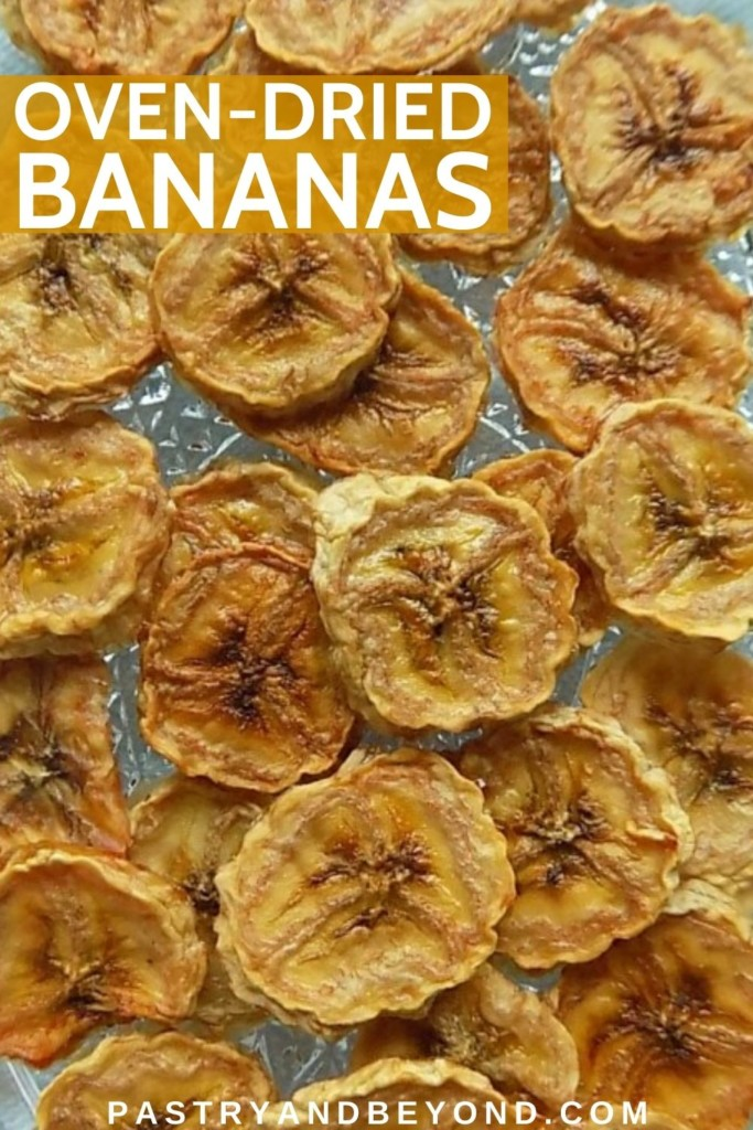 Oven-dried bananas on a plate with text overlay.