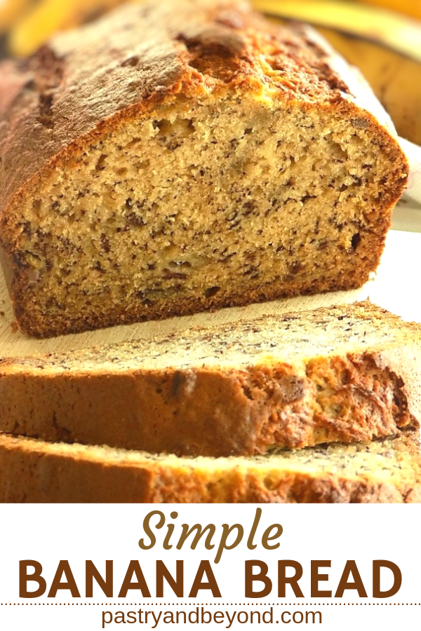 Simple banana bread with text overlay.