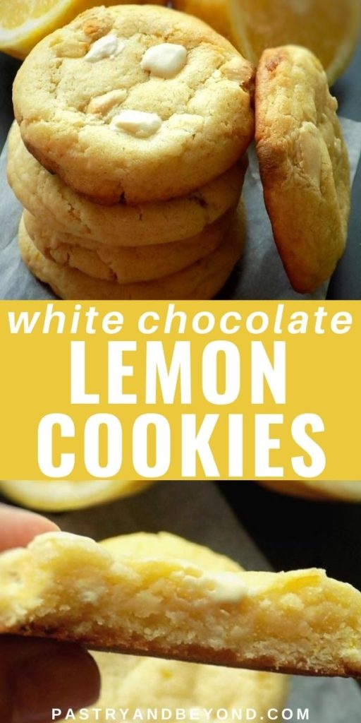 Stacked lemon white chocolate cookies and holding half of the cookie with text overlay.