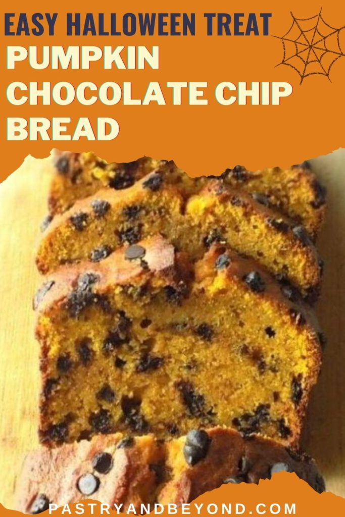 Sliced pumpkin chocolate chip bread with text overlay.
