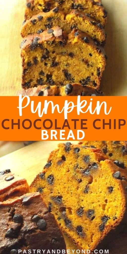 Pin for slices of pumpkin chocolate chip bread.