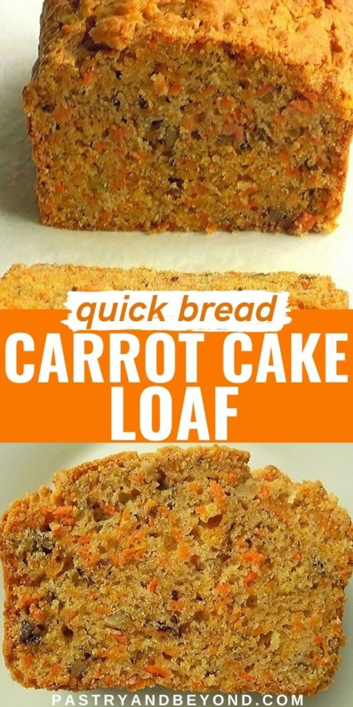 Half of carrot cake loaf and a slice of it with text overlay.