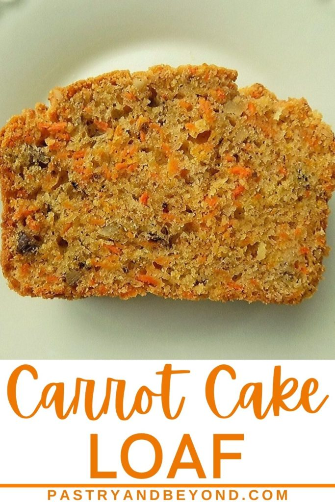 Pin for slice of carrot cake loaf in a white plate.