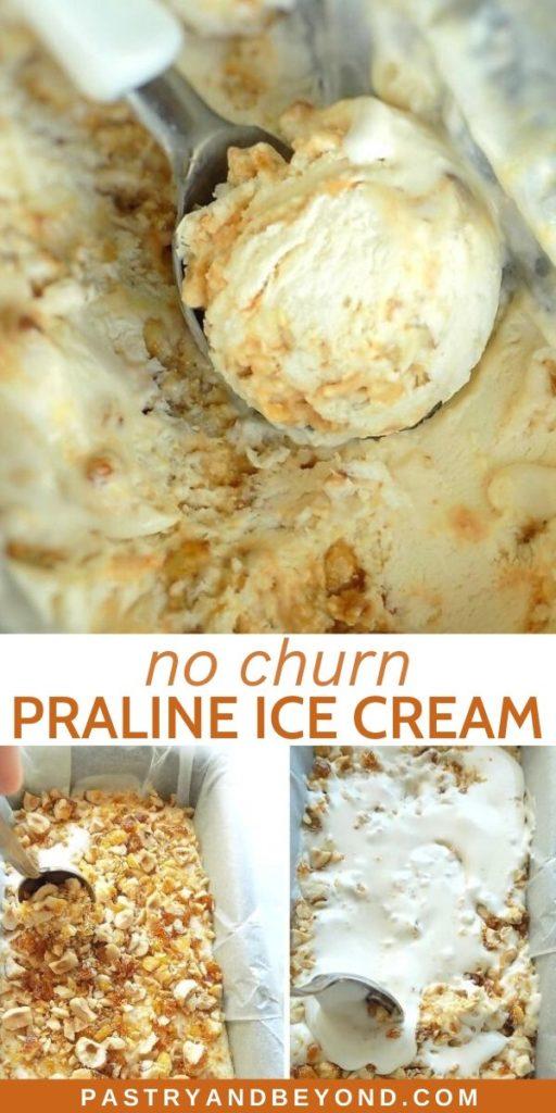Pin for no churn praline ice cream