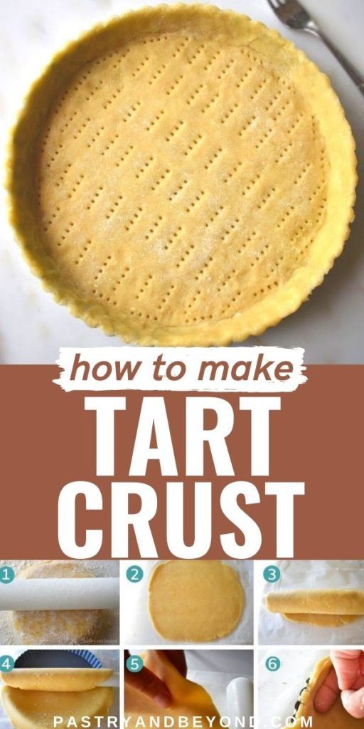 Tart crust with step by step photos.